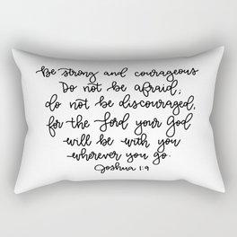 Be Strong And Courageous Verse Rectangular Pillow