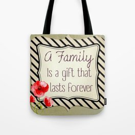 The Gift of Family Tote Bag