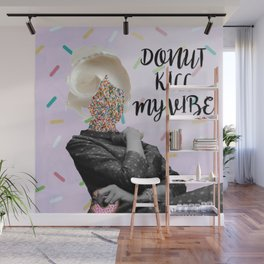 DONUT KILL MY VIBE Wall Mural