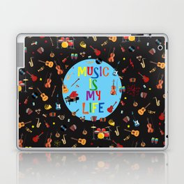 Music is my life Laptop & iPad Skin