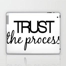 Trust The Process Laptop & iPad Skin