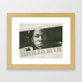 All About The Benjamin Framed Art Print