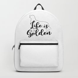 Life Is Golden Retriever Goldie Dog Lover Backpack
