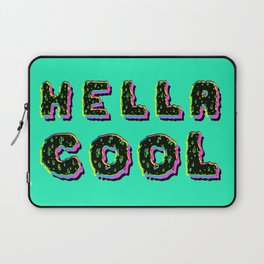 HELLA COOL Laptop Sleeve