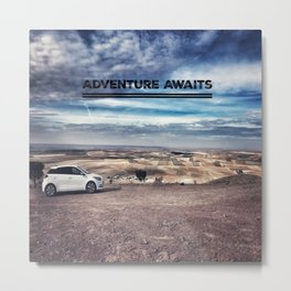 An Adventure Awaits You Metal Print