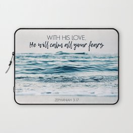 He Will Calm All Your Fears Laptop Sleeve