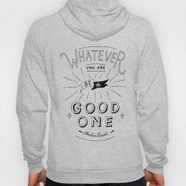 Be Good Hoody