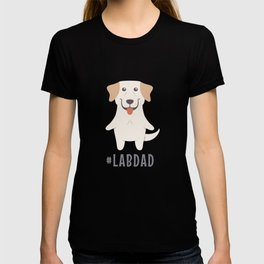 #LabDad Cute Labrador Gift Idea T-shirt