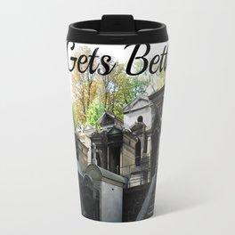 """Père Lachaise Cemetery """"It gets better"""" Travel Mug"""