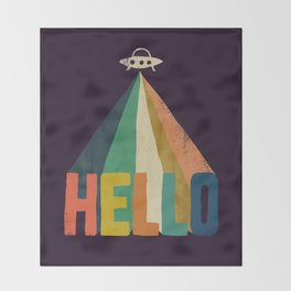 Hello I come in peace Throw Blanket