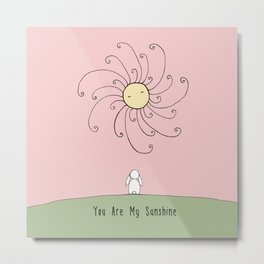 You are my sunshine - Pink Metal Print