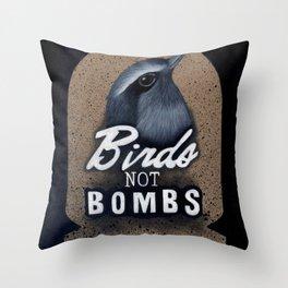 Birds not Bombs Throw Pillow