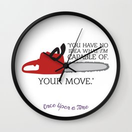 OUAT Quote | You have no idea what I'm capable of Wall Clock
