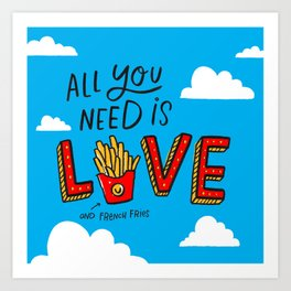 Love and French Fries Art Print