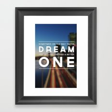 One Dream Framed Art Print