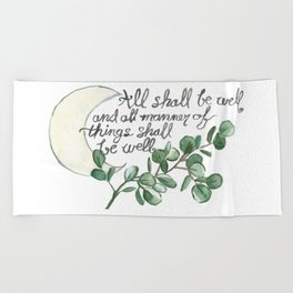 All Shall Be Well Beach Towel