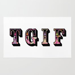 TGIF thank goodness it's friday! Rug