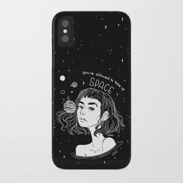Allowed To Take Up Space - Self Love iPhone Case