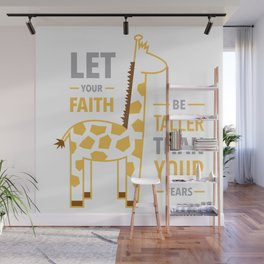 Be Taller Than Your Fears Wall Mural