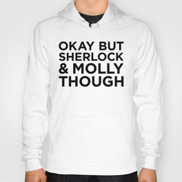 Sherlock and Molly Though Hoody