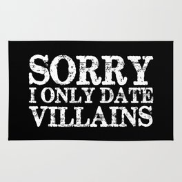 Sorry, I only date villains! (Inverted) Rug