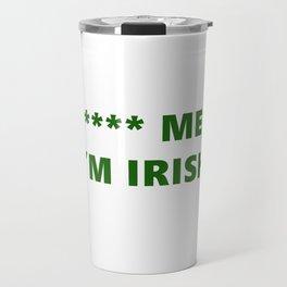I'm Irish Travel Mug