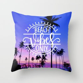 Beach Vibes Only Throw Pillow