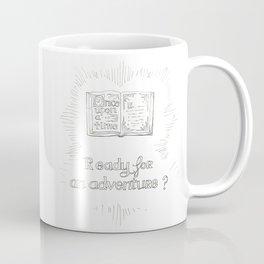 Ready for an aventure ? Coffee Mug