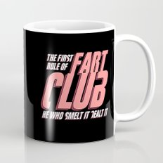 Fart Club Mug