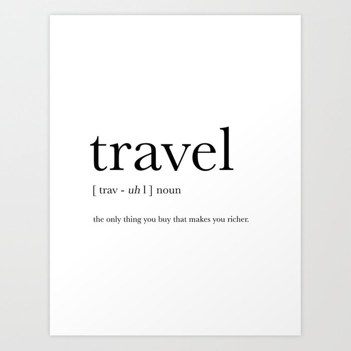 Travel Definition Art Print by prints_miuus_studio | Society6
