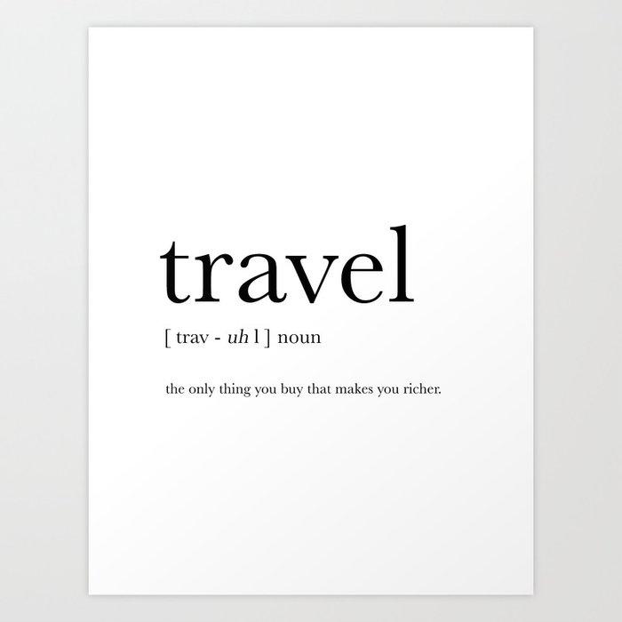 Travel Definition Art Print by prints_miuus_studio | Society6