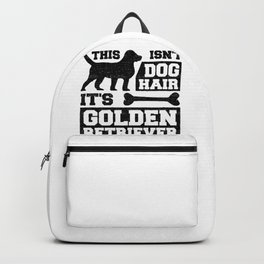 Doggie Lover This Isn't Dog Hair It's Golden Retriever Glitter Animal Advocate Backpack