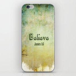 Believe iPhone Skin
