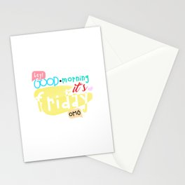 Good morning, it's Friday Stationery Cards