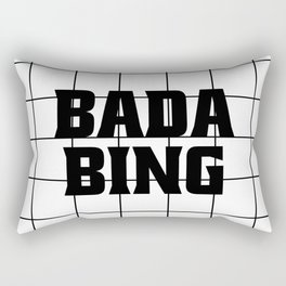 Bada Bing Rectangular Pillow