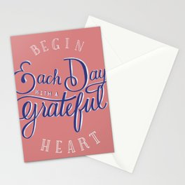 Begin Each Day With a Grateful Heart Stationery Cards
