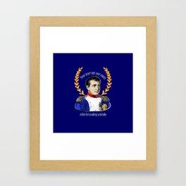 Napoleon: Never Interrupt Your Enemy Framed Art Print
