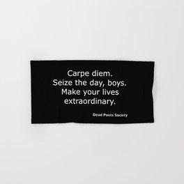Dead Poets Society quote Hand & Bath Towel