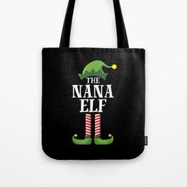 Nana Elf Matching Family Christmas Tote Bag