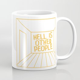 Hell Is Other People Coffee Mug