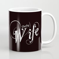 roller derby Mugs featuring Derby Wife Roller Derby love for Life by LucyDynamite
