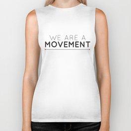 We Are A Movement Biker Tank