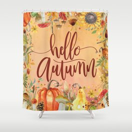 Hello Autumn Shower Curtain