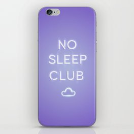 No Sleep Club iPhone Skin