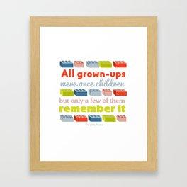 All grown ups were once children Framed Art Print