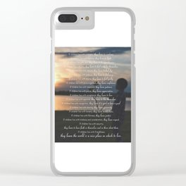 Children Learn What They Live 3 Clear iPhone Case