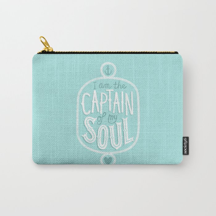 I am the Captain of my Soul Carry-All Pouch