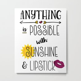 Anything is Possible_v1 Metal Print