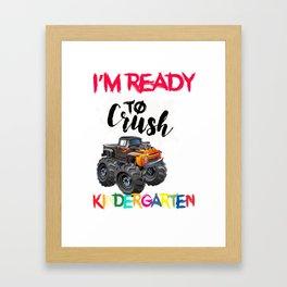 Crush Kindergarten First Day of School design Framed Art Print
