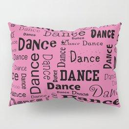 Just Dance - Pink Pillow Sham